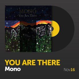 you-are-there-mono-tunedig-11-16