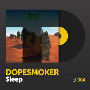 "Episode 004: ""Dopesmoker"" by Sleep"