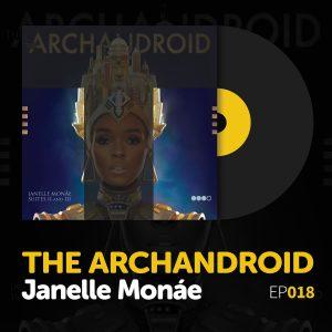 tunedig-archandroid-janelle-monae
